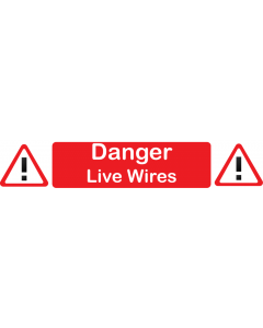 Danger - Live Wires