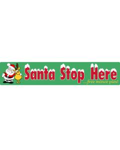 Santa Stop Here