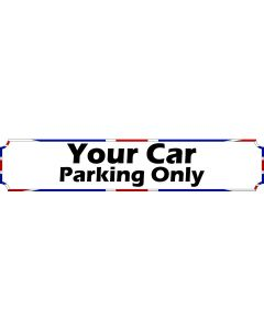 Your Car Parking Only